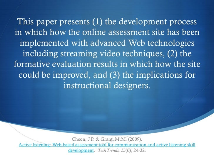 This paper presents (1) the development processin which how the online assessment site has been  implemented with advanced...