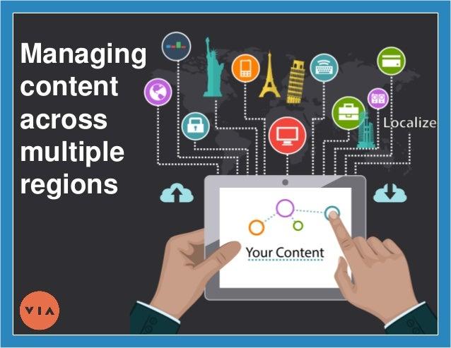 Managing content across multiple regions