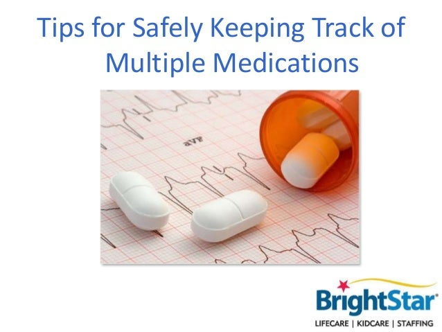 Tips for Safely Keeping Track of Multiple Medications