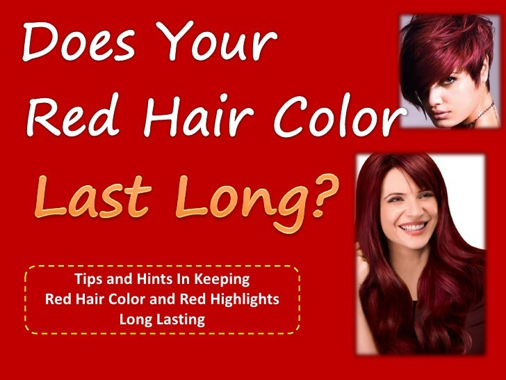 Cover    Tips and Hints In KeepingRed Hair Color and Red Highlights           Long Lasting