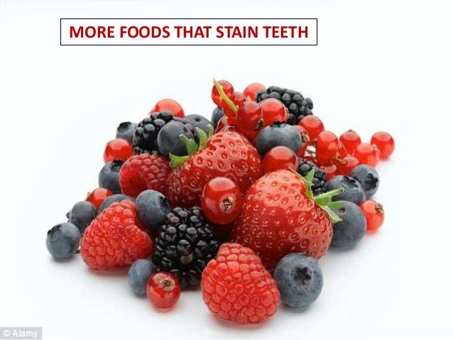 MORE FOODS THAT STAIN TEETH