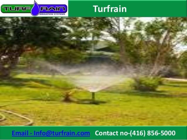 TurfrainEmail - Info@turfrain.com Contact no-(416) 856-5000