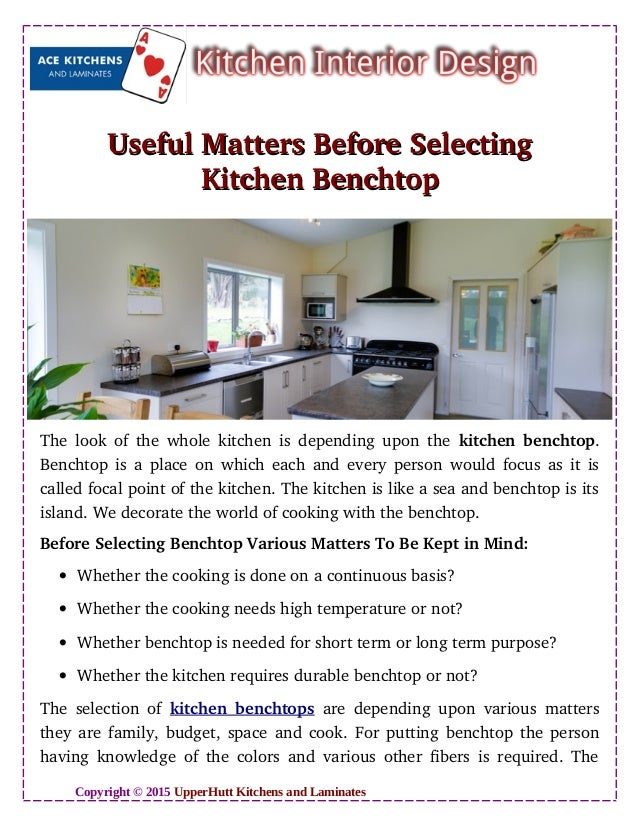 Useful Matters Before SelectingUseful Matters Before Selecting Kitchen BenchtopKitchen Benchtop The look of the whole kitc...