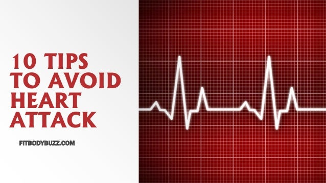 10 TIPS TO AVOID HEART ATTACK FITBODYBUZZ.COM