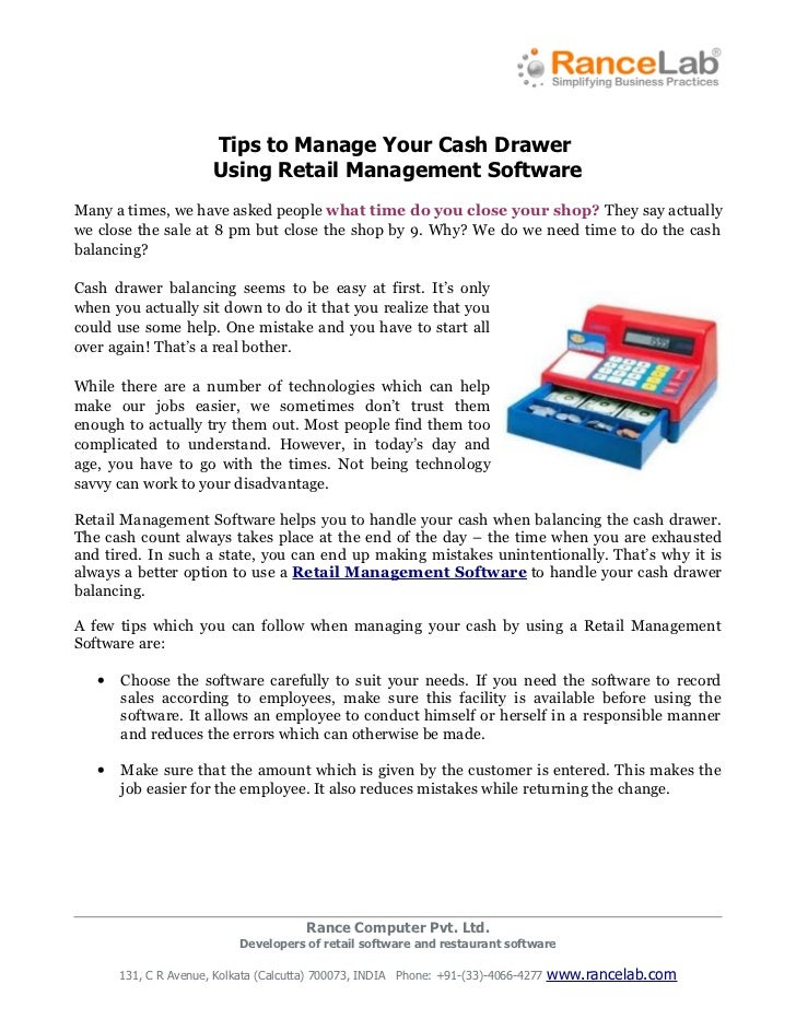 Tips to Manage Your Cash Drawer                       Using Retail Management SoftwareMany a times, we have asked people w...