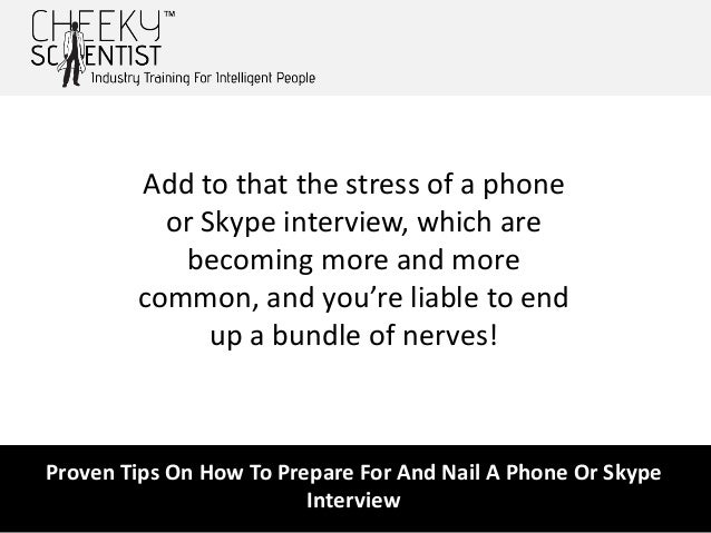 3 proven tips on how to prepare - How To Prepare For A Phone Interview