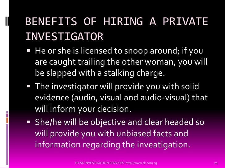 Please view these private investigation services for more information: