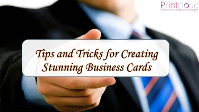 Tips and tricks for creating stunning business cards by printcloud in dont get confused by thinking what to include on business card colourmoves