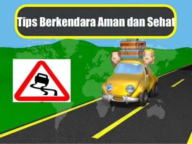 Tips Berkendara Aman dan Sehat