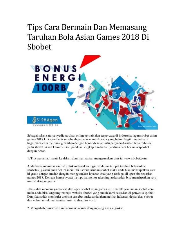 Tips Cara Bermain Dan Memasang Taruhan Bola Asian Games 2018 Di Sbobet