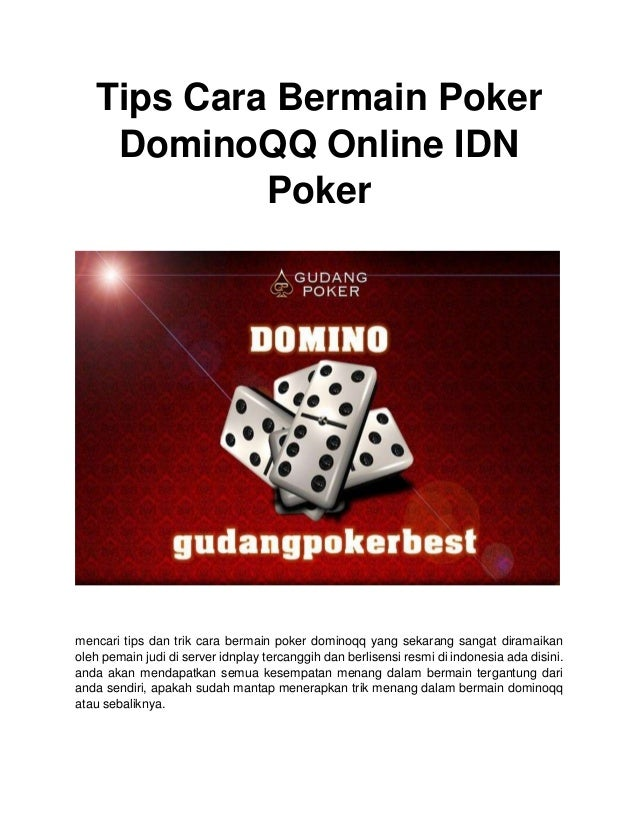 Tips Cara Bermain Poker Dominoqq Online Idn Poker