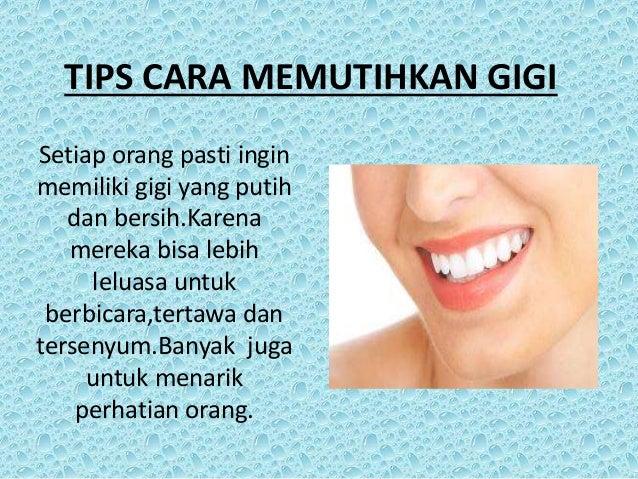 Tips Cara Memutihkan Gigi