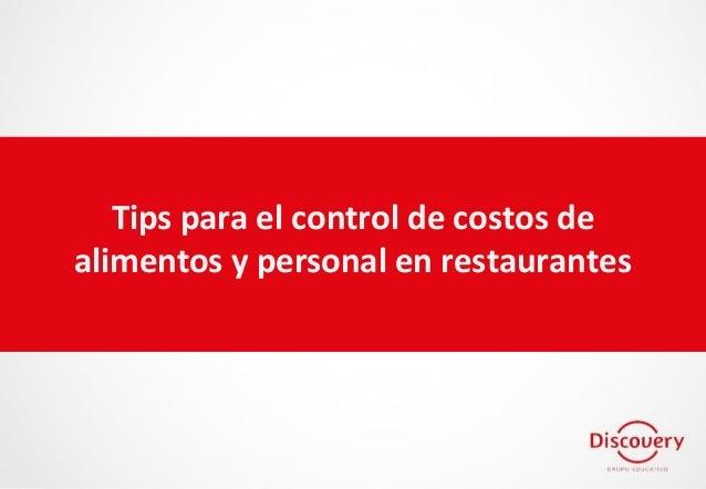 Tips para el control de costos de alimentos y personal en restaurantes