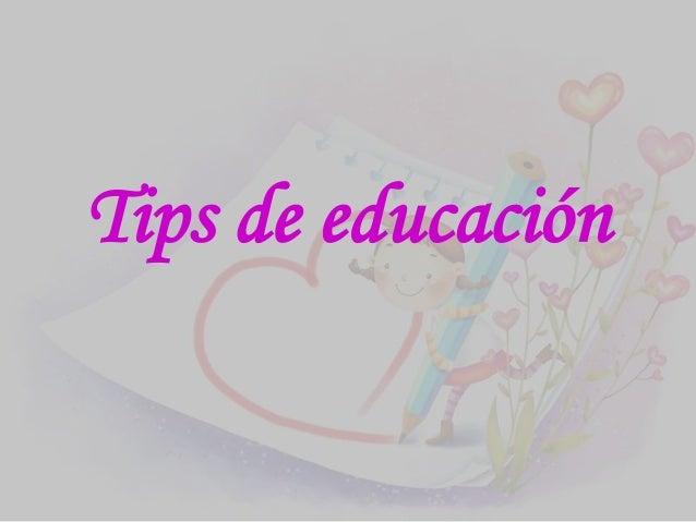 Tips de educación