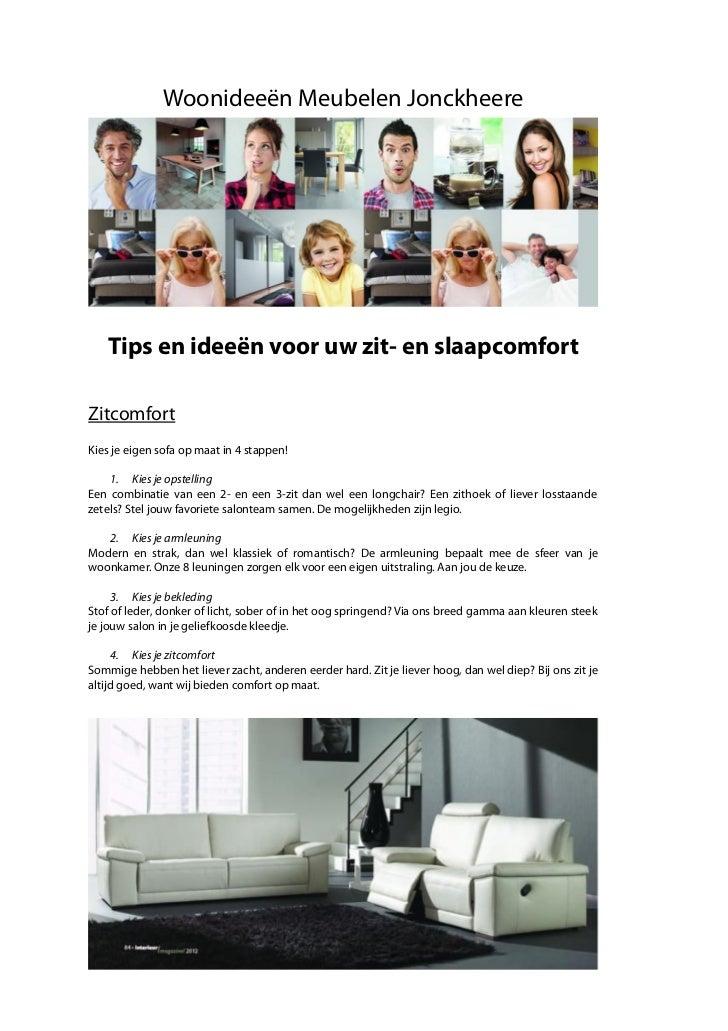 Woonideeën Meubelen Jonckheere   Tips en ideeën voor uw zit- en slaapcomfortZitcomfortKies je eigen sofa op maat in 4 stap...