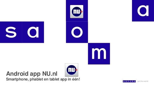 Android app NU.nl Smartphone, phablet en tablet app in één!