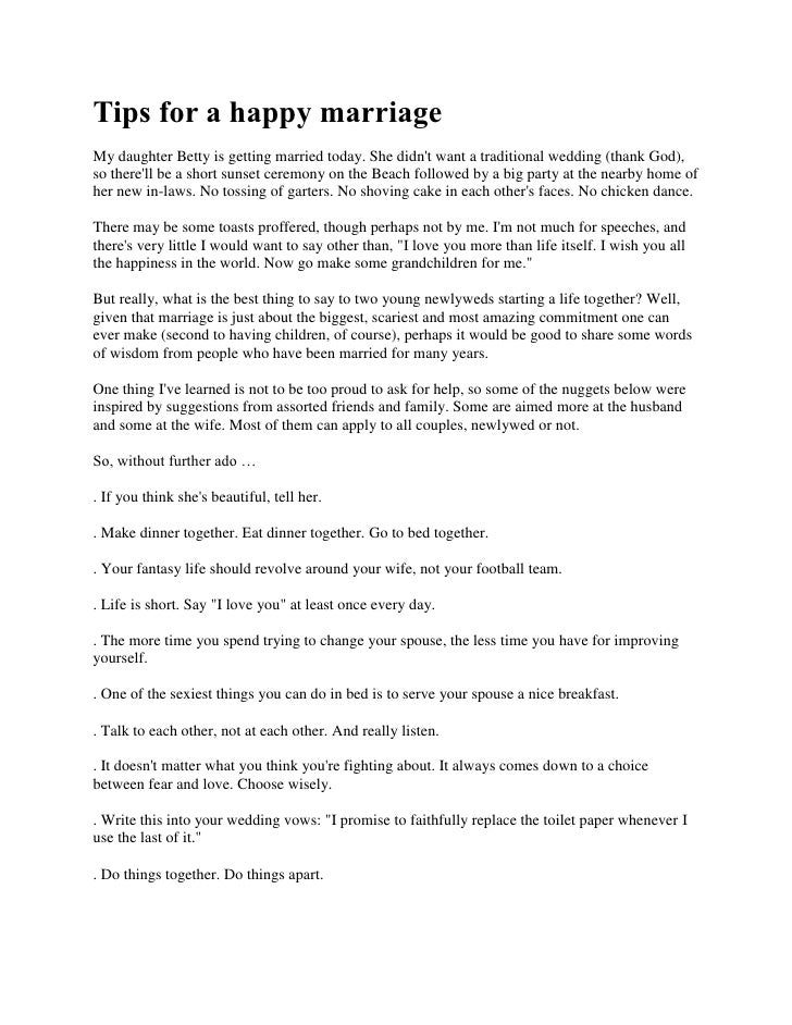 Tips for a happy marriageMy daughter Betty is getting married today. She didnt want a traditional wedding (thank God),so t...