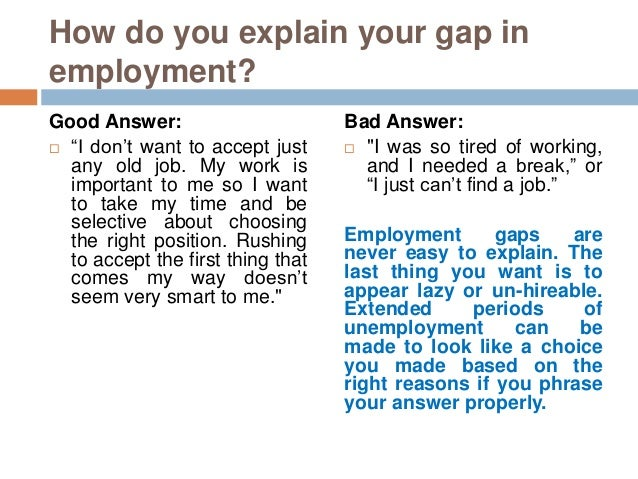 Awesome Employment Gap Explanation For Gap In Employment