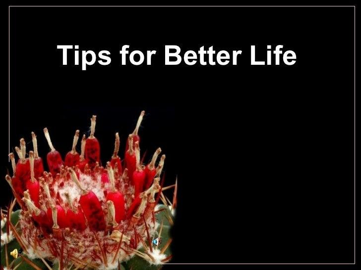 Tips for Better Life