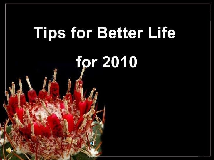 Tips for Better Life  for 2010
