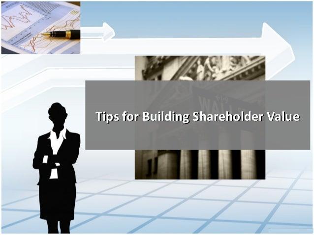 Tips for Building Shareholder Value