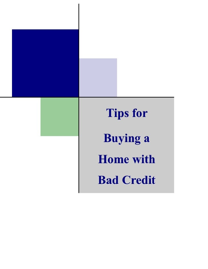 Tips for buying a home with bad credit for Tips before buying a house