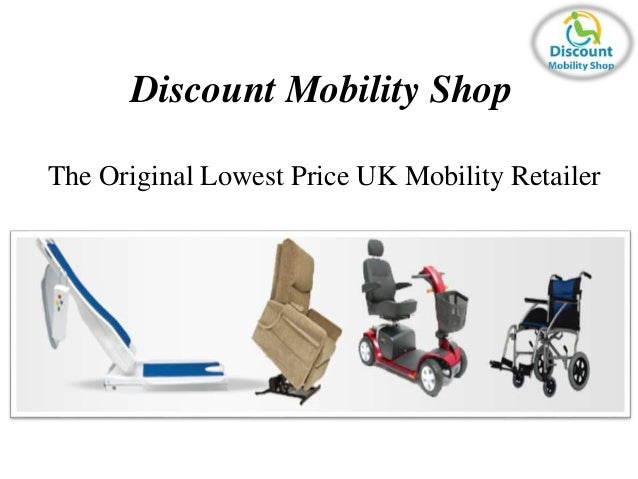Discount Mobility Shop  The Original Lowest Price UK Mobility Retailer