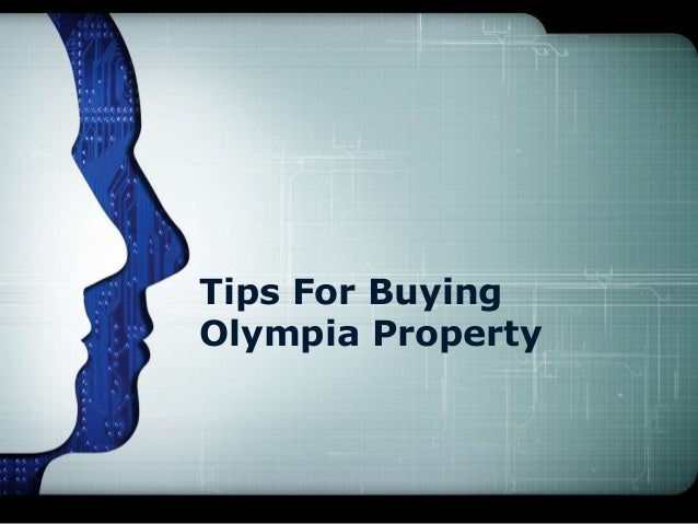 Tips For Buying Olympia Property
