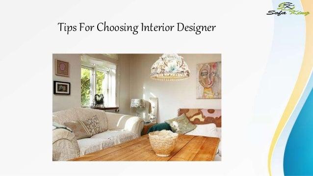 tips for choosing interior designer rh slideshare net Building Interior Design Building Interior Design