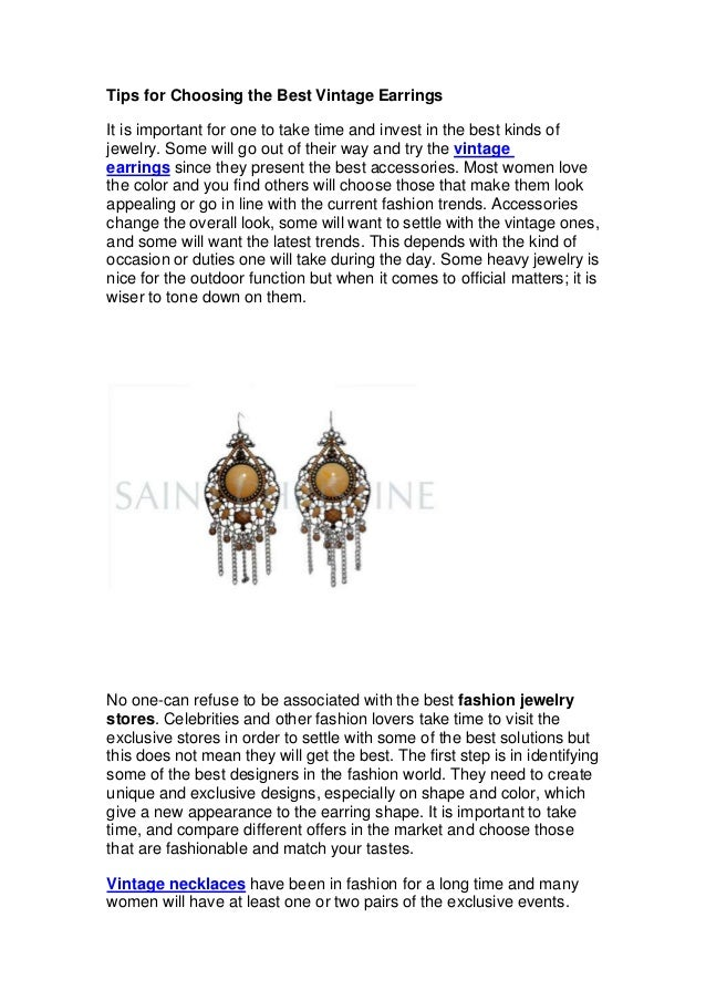 Tips for Choosing the Best Vintage EarringsIt is important for one to take time and invest in the best kinds ofjewelry. So...