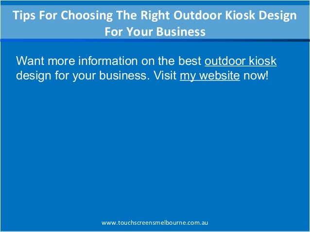 Tips for choosing the right outdoor kiosk design for your ...