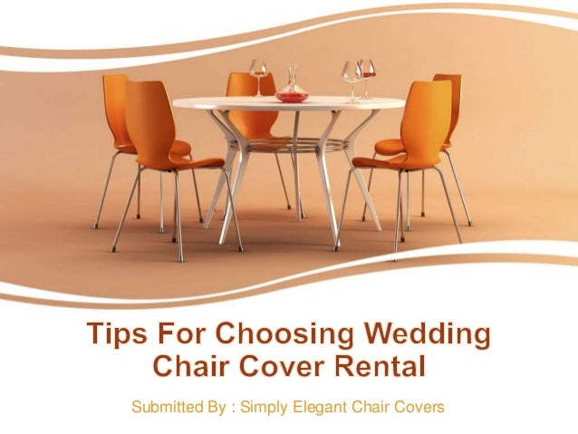 194 & Tips for choosing wedding chair cover rental