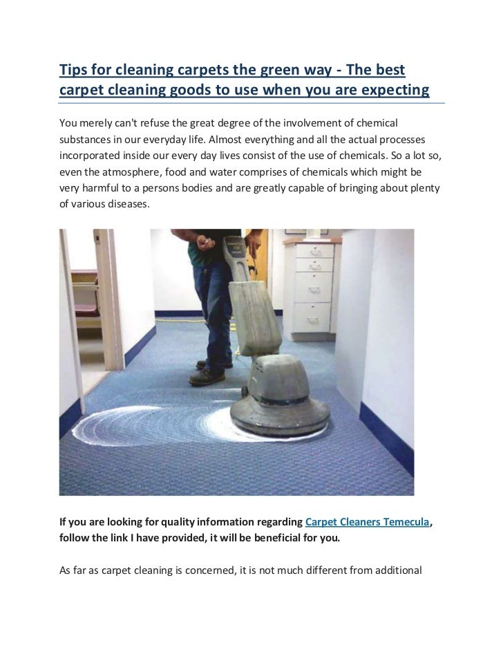 """HYPERLINK """"http://my.opera.com/claireF/blog/tips-for-cleaning-carpets-the-green-way-the-best-carpet-cleaning-goods-to-use..."""