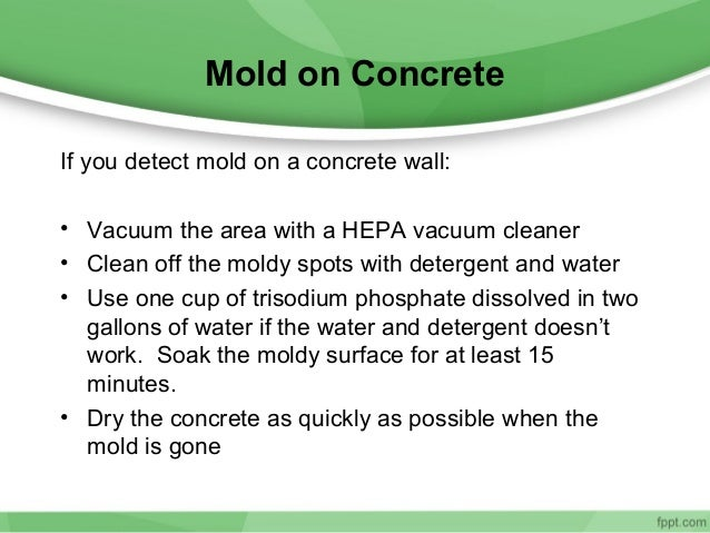 Tips for cleaning mold from walls for Trisodium phosphate for cleaning concrete