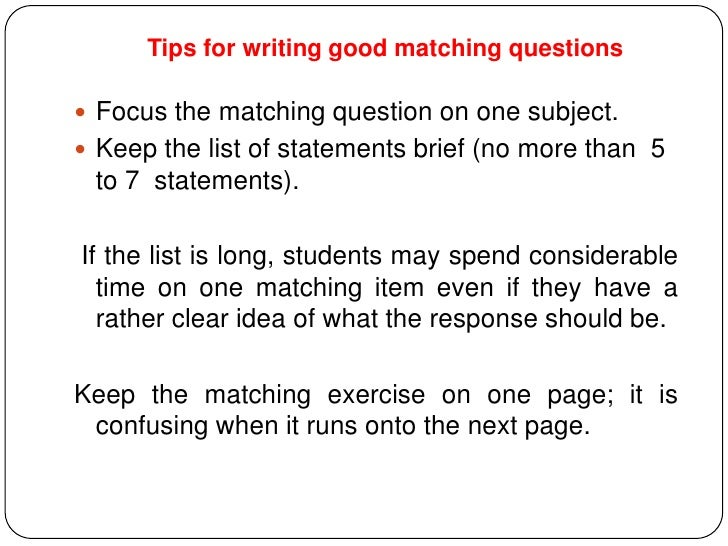 characteristics of good test questions essay To writing effective test questions  and characteristics of well written items  essay and objective exams are both good ways to evaluate a student's level of.
