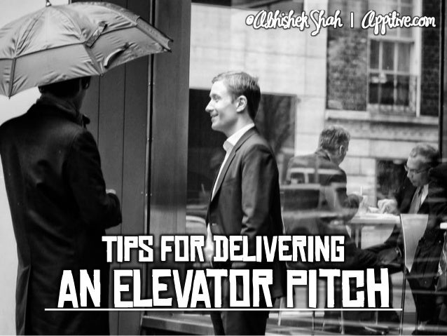 Tips for Delivering an Elevator Pitch