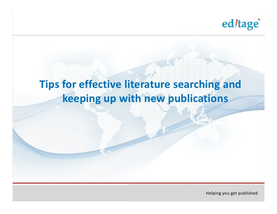 Tips for effective literature searching and     keeping up with new publications                                   Helping...