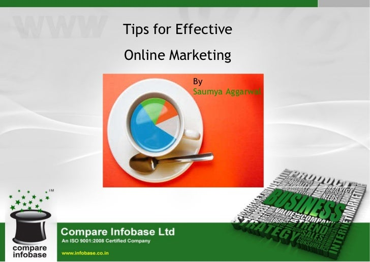 Tips for Effective Online Marketing By  Saumya Aggarwal