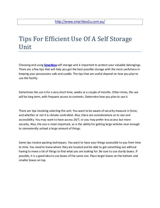 http://www.smartbox2u.com.au/Tips For Efficient Use Of A Self StorageUnitChoosing and using Smartbox self storage unit is ...