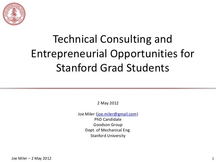 Technical Consulting and          Entrepreneurial Opportunities for               Stanford Grad Students                  ...