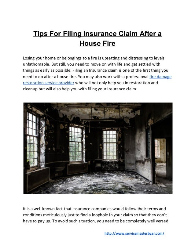 Tips For Filing Insurance Claim After a House Fire Losing your home or belongings to a fire is upsetting and distressing t...