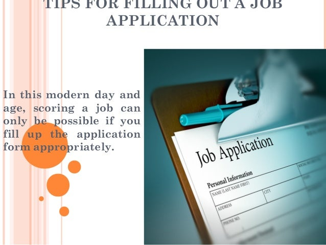 tips for filling out applications