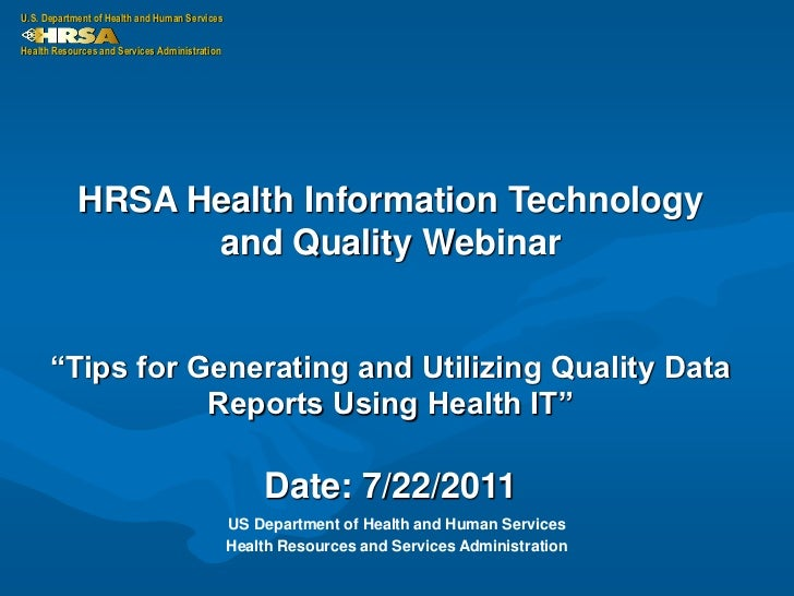 U.S. Department of Health and Human ServicesHealth Resources and Services Administration            HRSA Health Informatio...