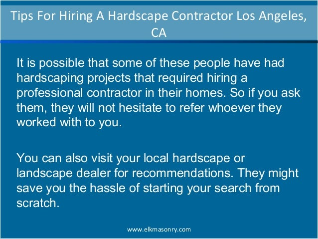 Tips for hiring a hardscape contractor los angeles ca for Hiring a contractor