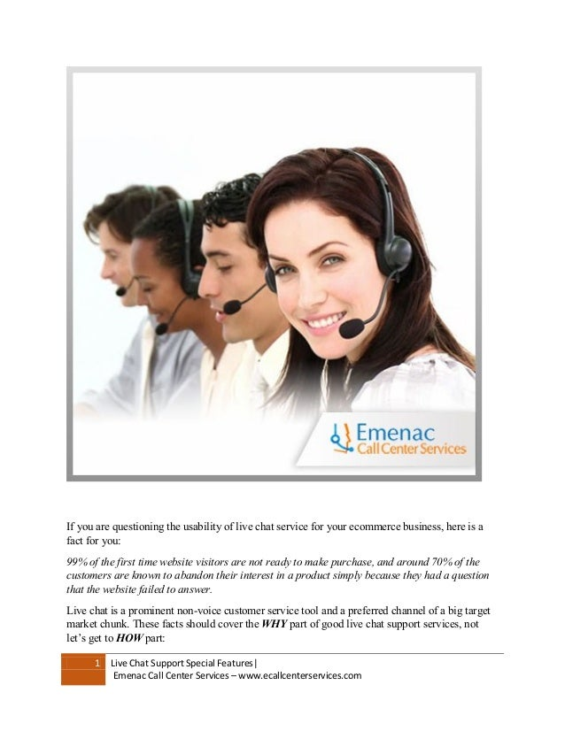 1 Live Chat Support Special Features  Emenac Call Center Services –  www.ecallcenterservices.