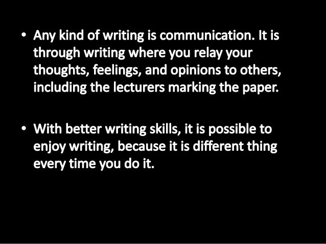 improving your writing essay 5 ways to quickly improve your academic essay writing skills academic essay writing is a style that anyone can learn to produce, once they know the basics of writing an essay an academic essay should provide a solid, debatable thesis that is then supported by relevant evidence—whether that be from other sources or from one's own research.