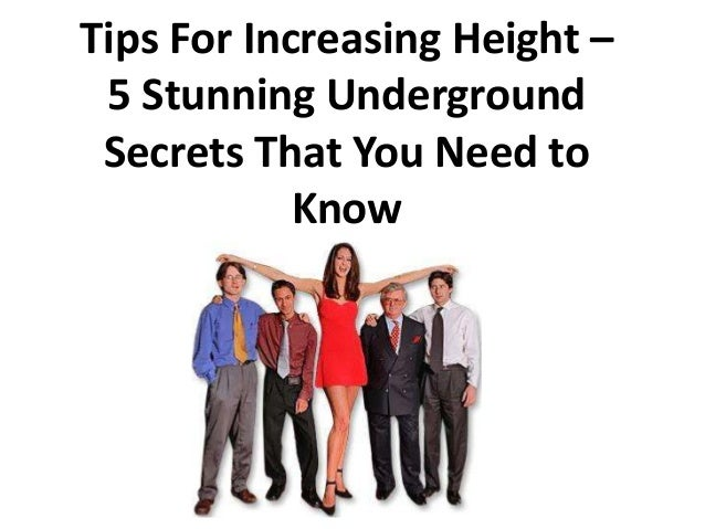 Tips For Increasing Height – 5 Stunning Underground Secrets That You Need to            Know