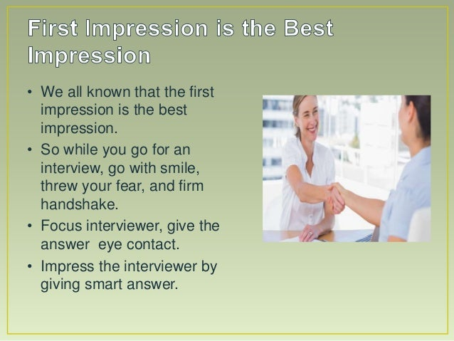 first impression is the best impression