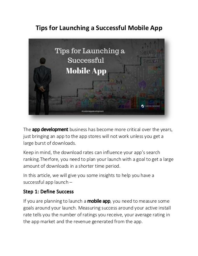 Tips for Launching a Successful Mobile App The app development business has become more critical over the years, just brin...