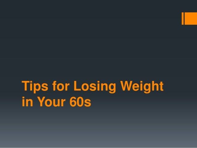 Tips for Losing Weight in Your 60s